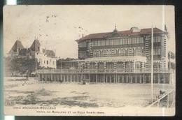 Cpa Arcachon Moulleau - Hotel Mouilleau Et La Villa Saint-Anne - Circulée 1907 - Arcachon