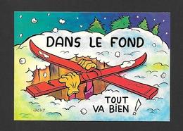 HUMOUR - SPORTS - SPORT SKI - DANS LE FOND TOUT VA BIEN - PAR COLLECTION ORION - Humour