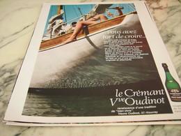 ANCIENNE PUBLICITE VOUS AVEZ TORT DE CROIRE CREMANT VEUVE OUDINOT 1968 - Alcools