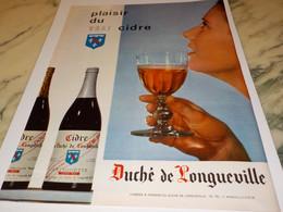 ANCIENNE PUBLICITE PLAISIR DU VRAI CIDRE DUCHE DE LONGUEVILLE 1968 - Alcools