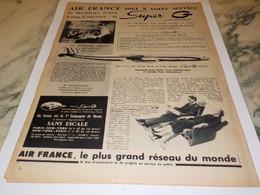 ANCIENNE PUBLICITE MET A VOTRE SERVICE SUPER G AIR FRANCE 1955 - Publicités