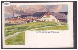 LA CHAUX DE FONDS - CARTE NON CIRCULEE - TB - NE Neuchâtel