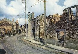 87 Oradour Sur Glane Grand'Rue Où Passait Le Tramway De Limoges (2 Scans) - Oradour Sur Glane