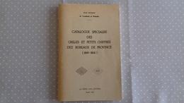 Catalogue Spécialisé De Grilles Et Petits Chiffres Des Bureaux De Province (1849-1862) Jean Pothion 1974 - France