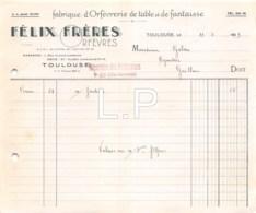 6-1234    Facture   1939 FABRIQUE D ORFEVRERIE DE TABLE ET DE FANTAISIE FELIX FRERES A TOULOUSE - M. GALOU A GAILLOU - 1900 – 1949