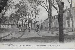 ILE D'OLERON-SAINT GEORGES : La Place D'Armes Animée ( Rare ). - Ile D'Oléron