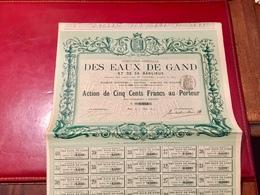 Cie   Générale  Des  EAUX  De  GAND  Et  De  Sa  BANLIEUE ------Action  De  500 Frs - Eau