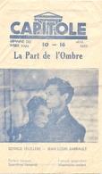 Ciné  Bioscoop Programma Cinema Capitole Gent - Film La Part De L'Ombre - Publicité Cinématographique