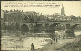 08 Ardennes MEZIERES Le Pont D Arches Lire Le Récit Trés Intéressant - France