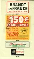 Planche D'autocollants - BRANDT EN FRANCE DU 2 AU 24 JUILLET 2011 - 150€ REMBOURSES - Le Tour De France - Adesivi