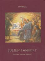 Guy Smal: Julien Lambert, Prêtre Et Peintre Wallon. - Belgien