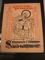 Luxembourg - 1938 - Document Saint Willibrord - N° 300 à 305 - Luxembourg