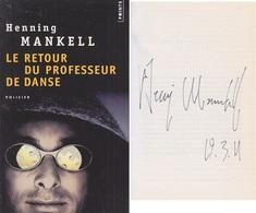 C1  Henning MANKELL Le RETOUR DU PROFESSEUR DE DANSE Envoi DEDICACE Signed SUEDE - Autographed