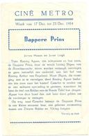 Ciné  Bioscoop Programma Cinema Metro Gent - Film Dappere Prins - 1954 - Publicité Cinématographique