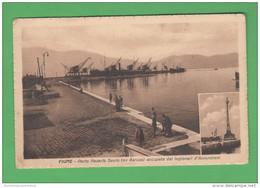FIUME Rijeka Porto Occupato Dagli Arditi Croazia Hrvatska - Kroatië