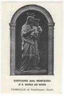Santino Antico Madonna Della Neve S. Maria Ad Nives Da Fiumicello Di Premilcuore -  Forlì-Cesena - Religione & Esoterismo