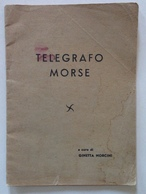 Ginetta Norcini Telegrafo Morse Tip Carvati Varese Sd Anni '30 - Vieux Papiers