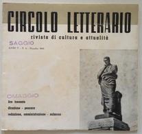 Circolo Letterario Rivista Cultura Attualità 1962 Sulmona Caraceni Di Aufidena - Vieux Papiers