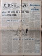 Journal Aspects De La France N°528 (24 Oct 1958) De Gaulle Est Là Pour 7 Ans- Référendum Et élections - Journaux - Quotidiens