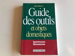 Guide Des Outils Et Objets Domestiques -  Mercuzot - Sciences