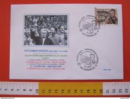 A.01 ITALIA ANNULLO FDC NEW 2018 PONDERANO BIELLA 50 ANNI SCOMPARSA VITTORIO POZZO ALLENATORE NAZIONALE CALCIO FOOTBALL - 1934 – Italia