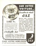 "PUB REVEIL  "" MONTRE De VOLANT "" De "" JAZ ""  1955 - Alarm Clocks"