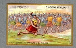 Chromo Louit Histoire Brutus Capitaine Romain Suicide Bataille Philippe Battle WEYL & Sevestre Victorian Trade Card - Louit