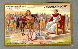 Chromo Louit History Histoire Vercingetorix Chef Gaulois Jette Ses Armes Cesar WEYL & Sevestre Victorian Trade Card - Louit