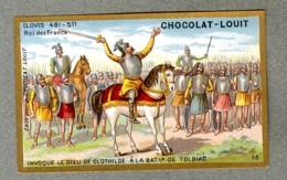 Chromo Louit Histoire History Clovis Roi Des Francs King Bataille Tolbiac Battle WEYL & Sevestre Victorian Trade Card - Louit