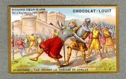 Chromo Louit Richard Coeur De Lion Roi UK Chateau Chalus Castle Croisade Crusade WEYL & Sevestre Victorian Trade Card - Louit