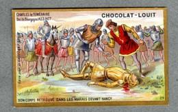 Chromo Louit Histoire History Mort Charles Le Temeraire Duc De Bourgogne Dead Nancy WEYL & Sevestre Victorian Trade Card - Louit