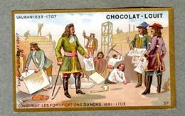 Chromo Louit Histoire History Vauban 1633 1707 Construction Fortifications Du Nord WEYL & Sevestre Victorian Trade Card - Louit