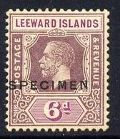 Leeward Islands 1921-32 KG5 Script CA 6d Dull & Bright Purple Overprinted SPECIMEN Fine With Gum And Only Abou... - Montserrat