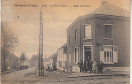 """Péronnes-Village - Café """"Au Petit Jean"""" - Arrêt Du Tram - Animé - 1923 - Edit. J. Merckx - Binche"""