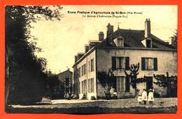 """CPA 52 Saint Bon """" école Pratique D'agriculture - La Maison D'habitation """" - France"""