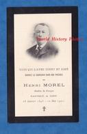 Faire Part De Décés De 1901 - Henri MOREL , Maître De Forges - SAINT NICOLAS Prés REVIN ( Ardennes ) - Décès