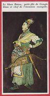 Le Khan Batou, Petit Fils De Gengis Khan. Chef De L'invasion Mongole En Russie. Encyclopédie De 1970. - Autres