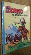Zorro: La Révolte Des Sioux (album N°4) - Livres, BD, Revues