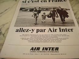 ANCIENNE PUBLICITE SI C EST EN FRANCE  LIGNE AERIENNE AIR INTER 1968 - Publicités