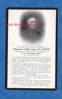 Faire Part De Décés De 1907 - CHALONS Sur MARNE - Abbé Louis LE CONTE Décédé Le 29 Décembre 1907 - Saint Memmie - Décès