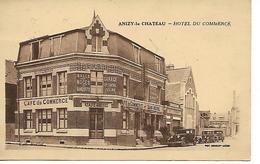 Aisne - 02 - Anizy Le Chateau - Hotel De Commerce - Frankrijk