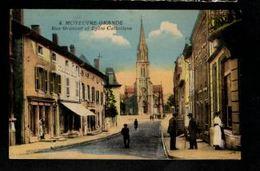 57 - MOYEUVRE GRANDE - Rue Gramont Et Eglise Catholique - France