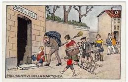 VACANZE - MONTE DI PIETA' - PREPARATIVI PER LA PARTENZA - Vedi Retro - Formato Piccolo - Illustratori & Fotografie