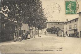 FRANCHEVILLE Le HAUT - La Place - Frankreich