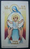 IMAGE PIEUSE Abbaye De Pradines Pl 82 LE DON DE DIEU PAR MARIE / SANTINO / HOLY CARD - Images Religieuses