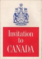 CANADA - INVITATION - LIVRE DE 48 PAGES - LIVRE DE TOURISME MAGNIFIQUEMENT ILLUSTRÉ (1967) - Esplorazioni/Viaggi