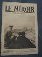Le Miroir N° 176 Dimanche 8 Avril 1917 Pozières, Ham, Péronne, Chaulnes - Guerra 1914-18