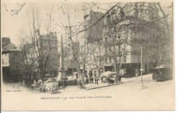 L200A_314 - Marseille - 53 La Place Des Capucins - Carte Précurseur - Canebière, Centre Ville