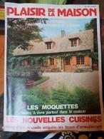 Plaisir De La Maison N° 151 Du 01/10/1979 - Les Moquettes - Les Nouvelles Cuisines - Les Tissus D'ameublement. - Haus & Dekor