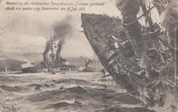 """RRR! VERSENKUNG Des Italienischen Panzerkreuzer """"Guiseppi Garibaldi"""" Durch Ein österr.-ung. Unterseeboot Am ... - Krieg"""